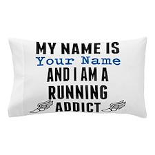 Running Addict Pillow Case