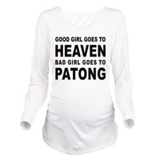 GOOD GIRL GOES TO HEAVEN BAD GIRL GOES TO PATONG L