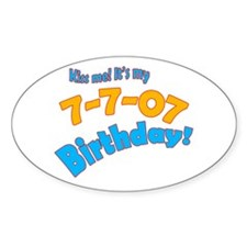 Kiss Me it's My July 7 Birthday Oval Decal