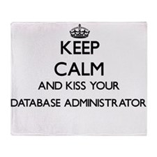 Keep calm and kiss your Database Adm Throw Blanket
