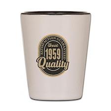 Satisfaction Guaranteed Best 1959 Quali Shot Glass