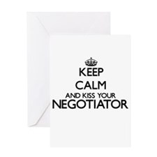 Keep calm and kiss your Negotiator Greeting Cards
