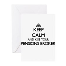 Keep calm and kiss your Pensions Br Greeting Cards
