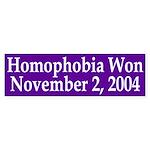 Homophobia Won 2004 (bumper sticker)