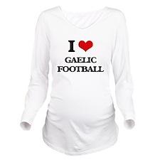 I Love Gaelic Footba Long Sleeve Maternity T-Shirt