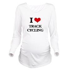 I Love Track Cycling Long Sleeve Maternity T-Shirt