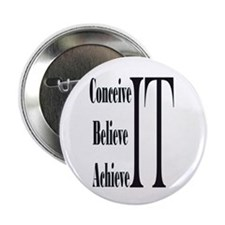"Conceive/Believe/Achieve 2.25"" Button (10 pack)"