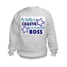 My daddy is a Coastie Sweatshirt