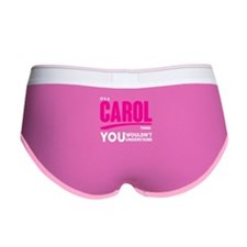 It's A Carol Thing You Wouldn't Understand! Women'