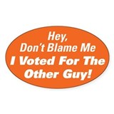 Dont Blame Me - Oval Decal