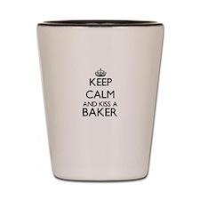 Keep calm and kiss a Baker Shot Glass