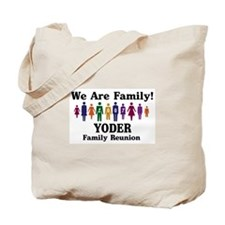 YODER reunion (we are family) Tote Bag