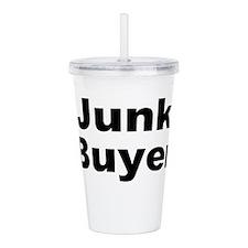Junk Buyer Acrylic Double-wall Tumbler