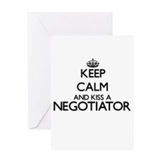 Keep calm and kiss a Negotiator Greeting Cards