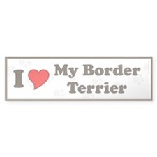 I Love My Border Terrier Bumper Bumper Sticker