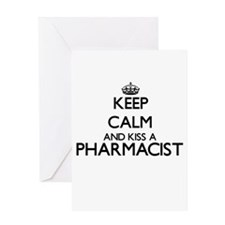 Keep calm and kiss a Pharmacist Greeting Cards