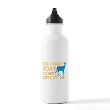 Goat Kidding Me Water Bottle