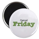 Casual Friday Green Magnet