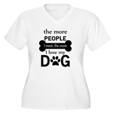 The More People I T-Shirt