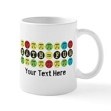 Customize Math = Fun (center) Mugs