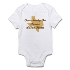 Somebody In Texas Loves You Infant Bodysuit