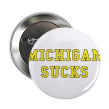"Michigan Sucks 2.25"" Button (10 pack)"