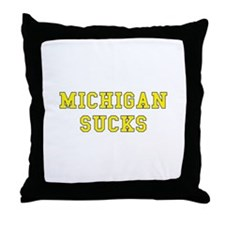 Michigan Sucks Throw Pillow