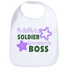 My daddy is a soldier but mom Bib