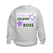 My daddy is a soldier but mom Sweatshirt