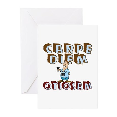 Carpe Diem Otiosam m Greeting Cards (Pk of 10)