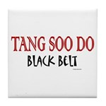 Tang Soo Do Black Belt 1 Tile Coaster