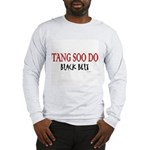 Tang Soo Do Black Belt 1 Long Sleeve T-Shirt