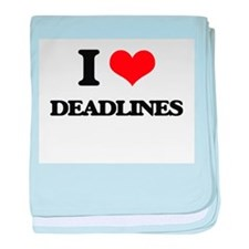 I Love Deadlines baby blanket