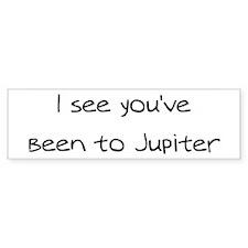 I see you've been to Jupiter Bumper Bumper Sticker