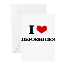 I Love Deformities Greeting Cards