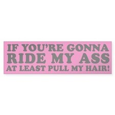 Ride My Ass Bumper Sticker (Pink)