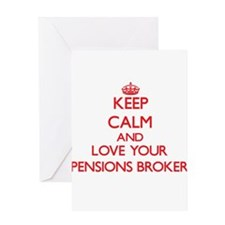 Keep Calm and love your Pensions Br Greeting Cards