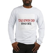 Tae Kwon Do Black Belt 1 Long Sleeve T-Shirt