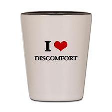 I Love Discomfort Shot Glass