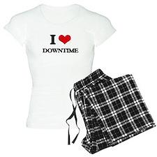 I Love Downtime Pajamas