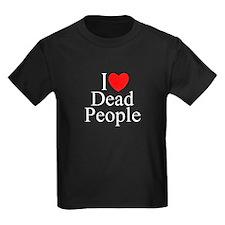 """""""I Love Dead People"""" T"""