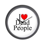 """I Love Dead People"" Wall Clock"