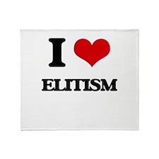 I love Elitism Throw Blanket