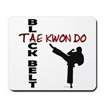 Tae Kwon Do Black Belt 2 Mousepad