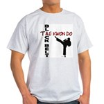 Tae Kwon Do Black Belt 2 Light T-Shirt