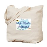 Celebration for Julianna (fis Tote Bag