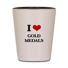 I Love Gold Medals Shot Glass