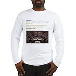 No Brain Long Sleeve T-Shirt