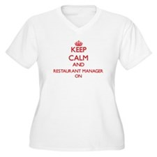 Keep Calm and Restaurant Manager Plus Size T-Shirt