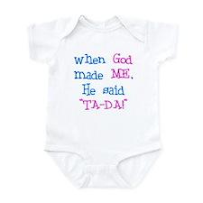 "When God Made Me, He Said ""Ta-Da!"" Body"